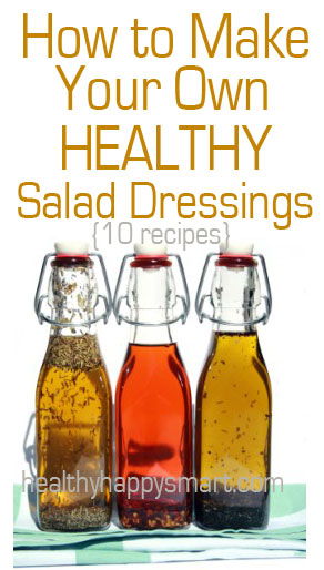 How to Make Your Own Healthy Salad Dressings