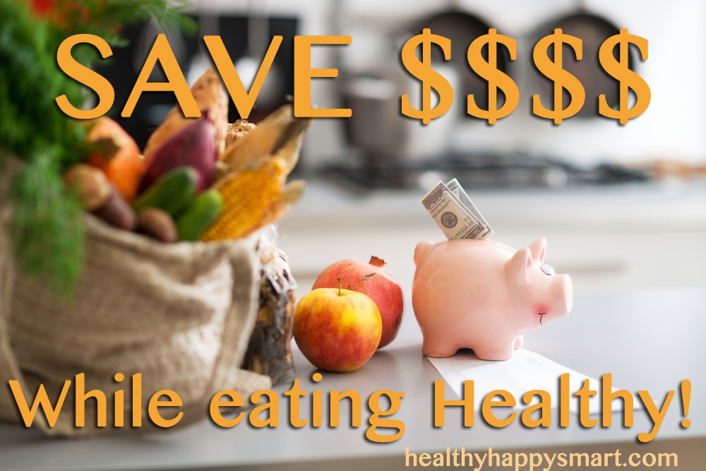Save Money While still eating healthy! Learn how.