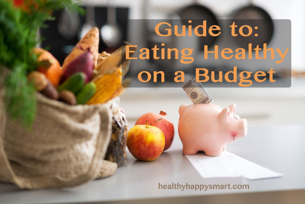 12 Step Guide to eating healthy on a budget