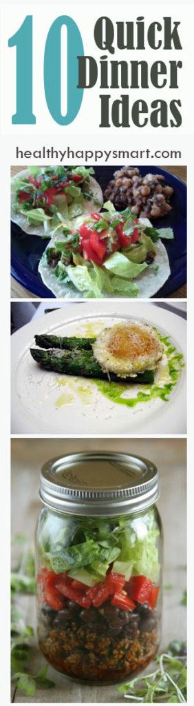 10 quick + healthy dinner ideas
